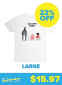 Everyone Poops T-shirt - Unisex Large