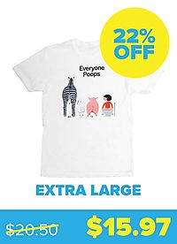 Everyone Poops T-shirt - Unisex X-Large